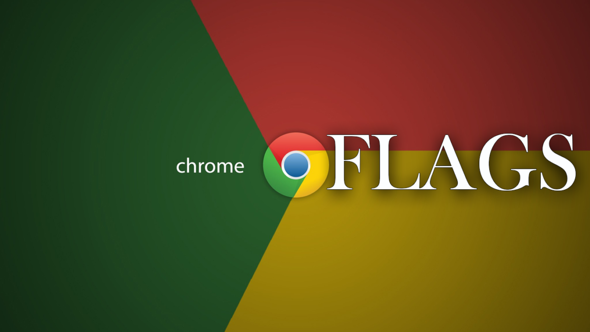 What are Chrome Flags? Customize your Chrome to Speed Up experience