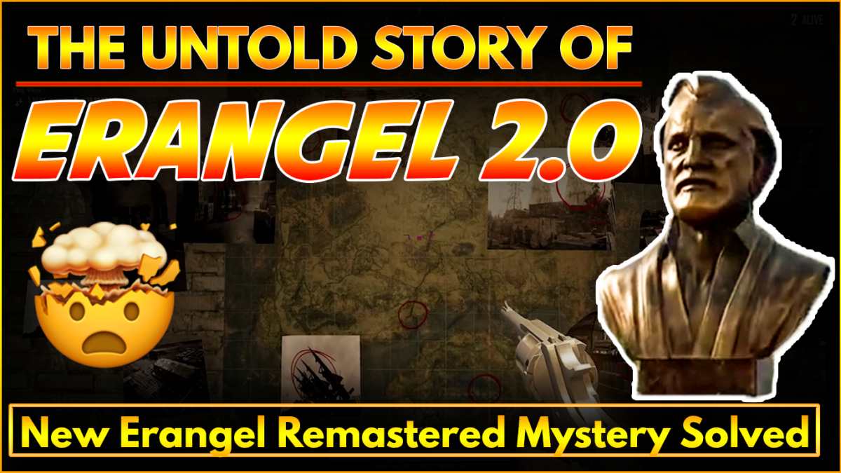 What is the untold Story of Erangel 2.0 Remastered Mystery Solved? True!