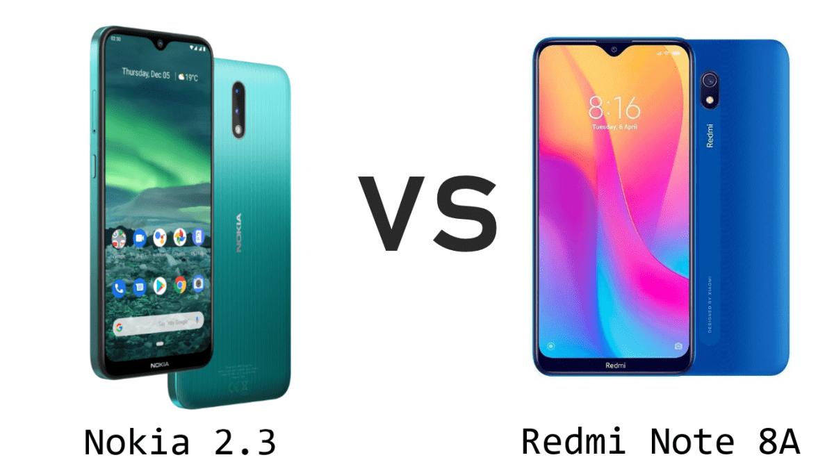 Nokia 2.3 Vs Redmi Note 8A, Full Specification and Price (Mobile Comparison)