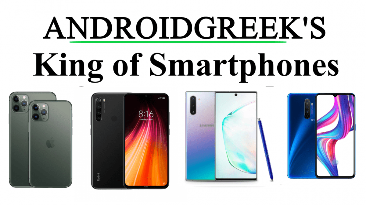 AndroidGreek's King of Smartphone 2019 [Editor Choice AWARD]