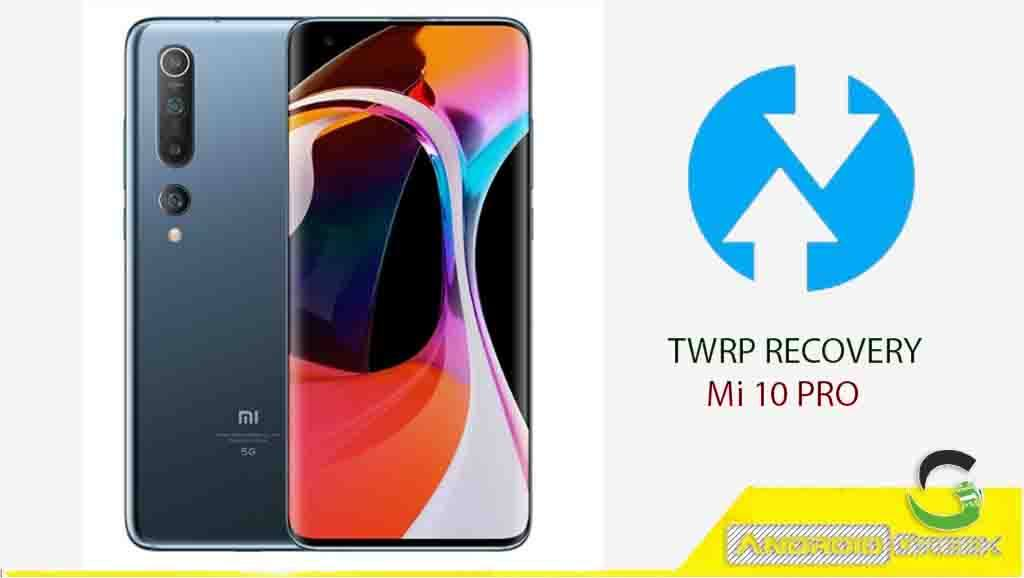 How to Install TWRP Recovery and Root on Mi 10 Pro