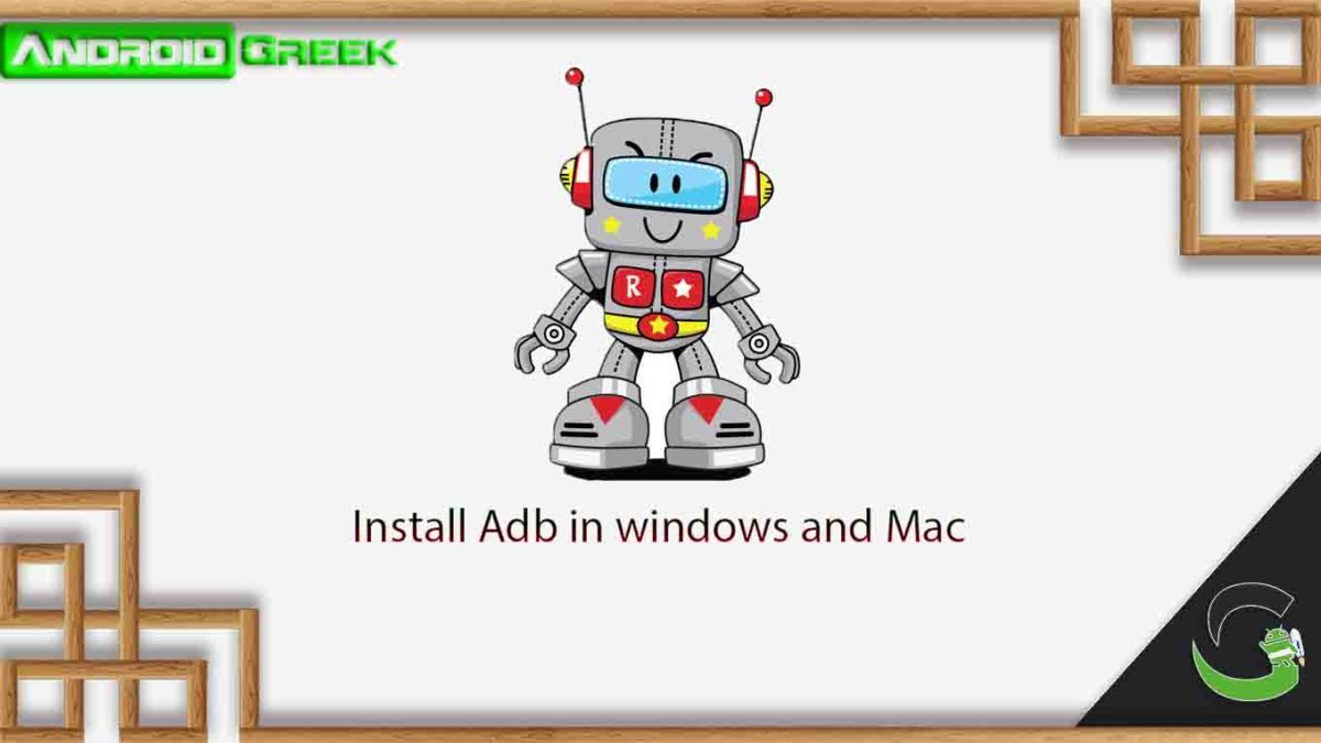 How to install Adb and Fastboot in Window and Mac