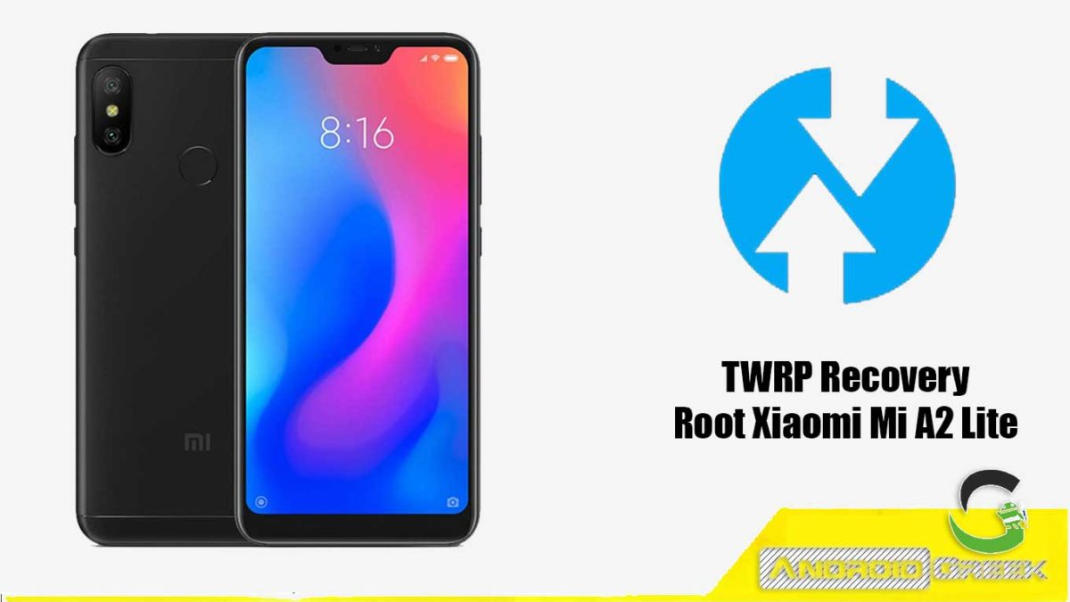 How to Install TWRP Recovery and Root Xiaomi Mi A2 Lite | Guide