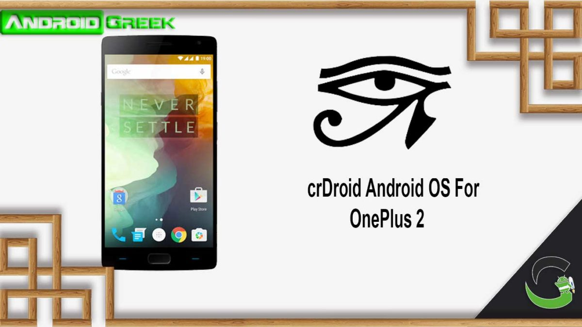How to Download and Install crDroid OS on OnePlus 2 [Android 10]