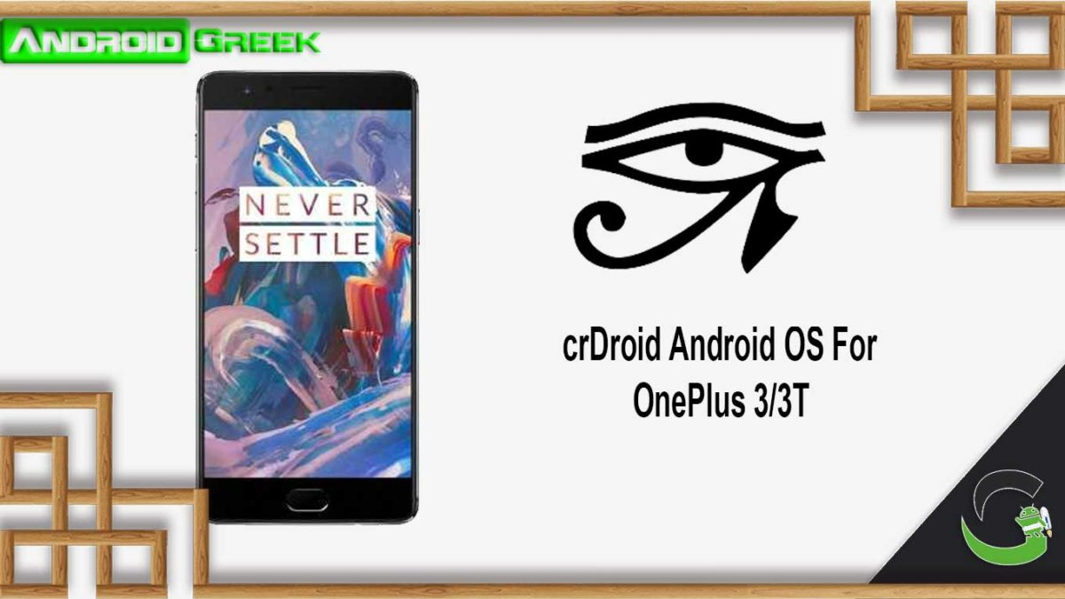 How to Download and Install crDroid OS on OnePlus 3/3T [Android 10]
