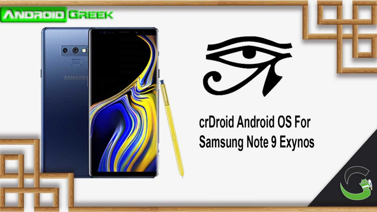 How to Download and Install crDroid on Samsung Note 9 Exynos [Android 10]