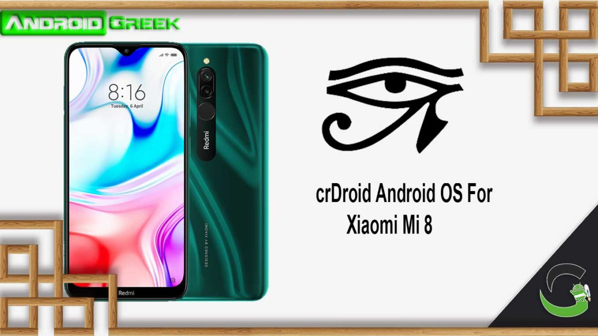 How to Download and Install crDroid OS on Xiaomi Mi 8 [Android 10]