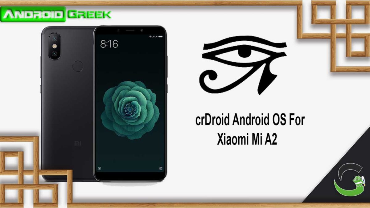 How to Download and Install crDroid OS on Xiaomi Mi A2 [Android 10]