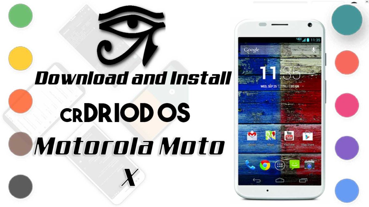 How to Download and Install crDroid OS 6 on Motorola Moto X 2014 [Android 10]
