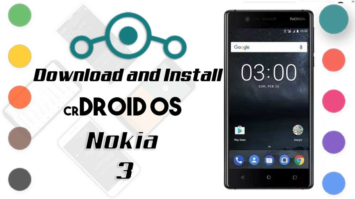 How to Download and Install crDroid OS 6 on Nokia 3 [Android 10]