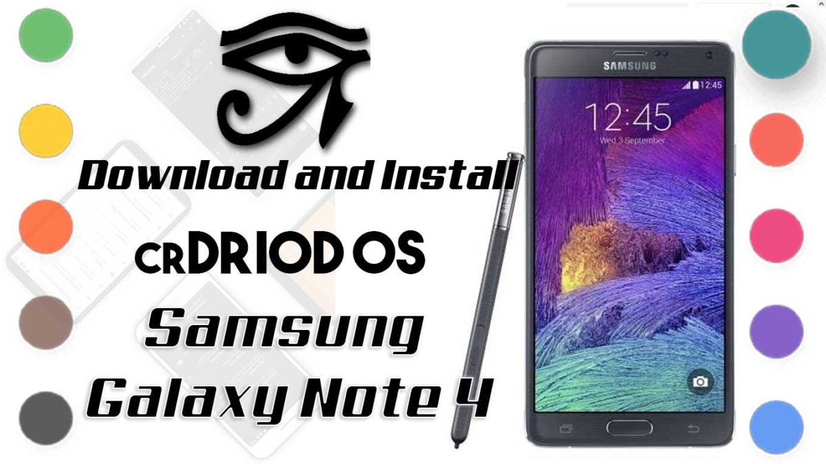 How to Download and Install crDroid OS 6 on Samsung Galaxy Note 4 [Android 10]