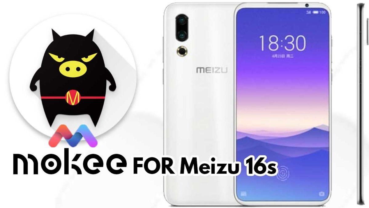 How to Download and Install MoKee OS Android 10 on Meizu 16s