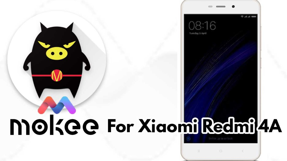 How to Download and Install Mokee OS Android 10 on Xiaomi Redmi Note 4/4X