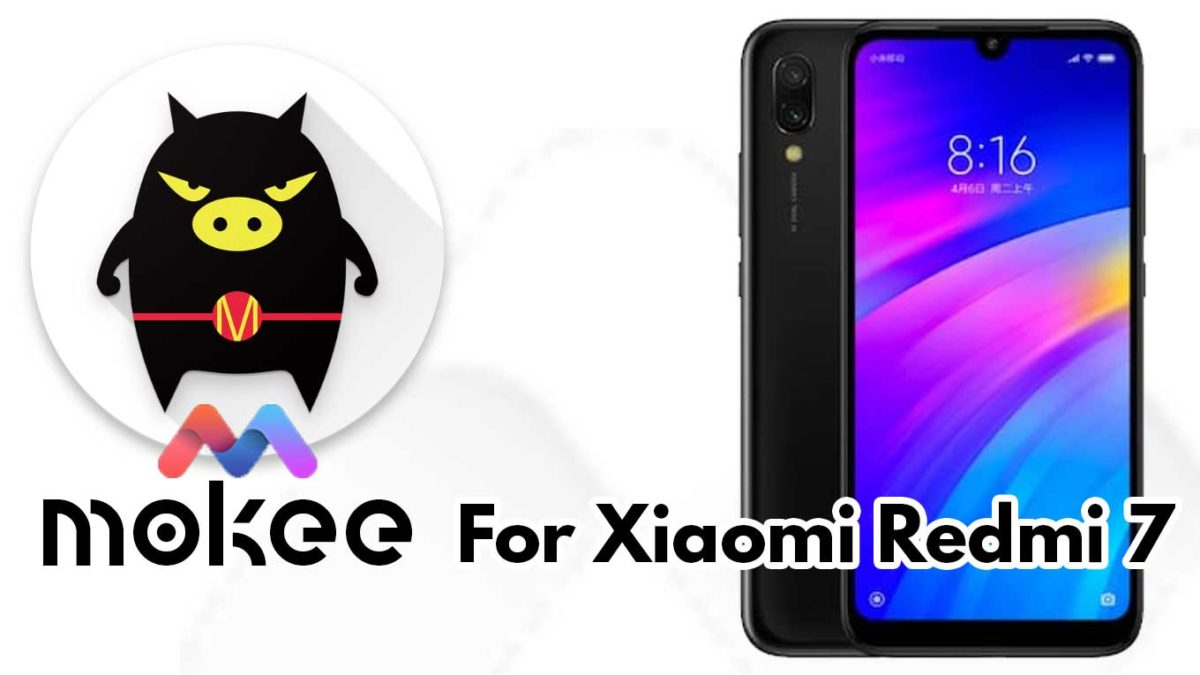 How to Download and Install MoKee OS Android 10 on Xiaomi Redmi 7