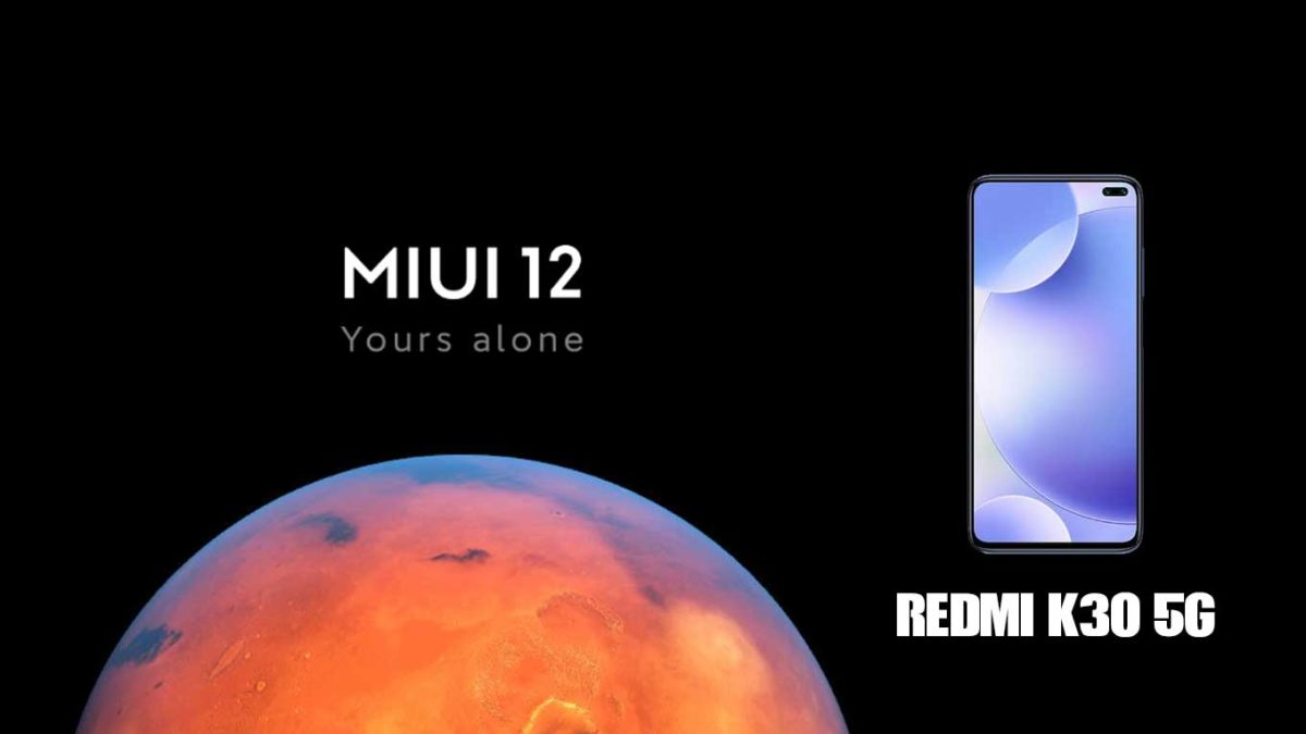 Download and Install Xiaomi Redmi K30 5G Stock Rom (Firmware, Flash File)