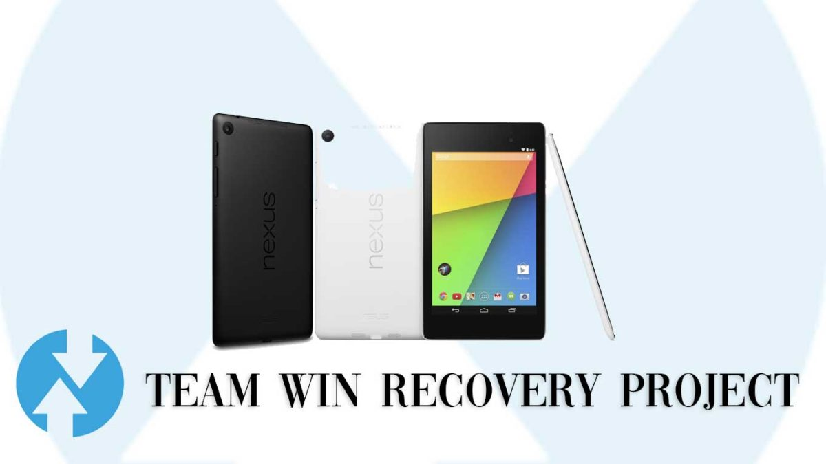 How to Install TWRP Recovery and Root Asus Nexus 7 2013 Wi-Fi | Guide