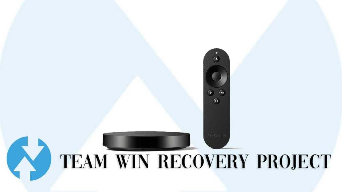 How to Install TWRP Recovery and Root Asus Nexus Player   Guide