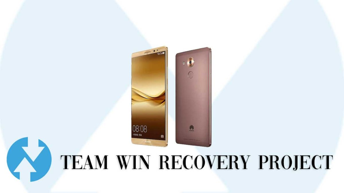 How to Install TWRP Recovery and Root Huawei Mate 8 | Guide