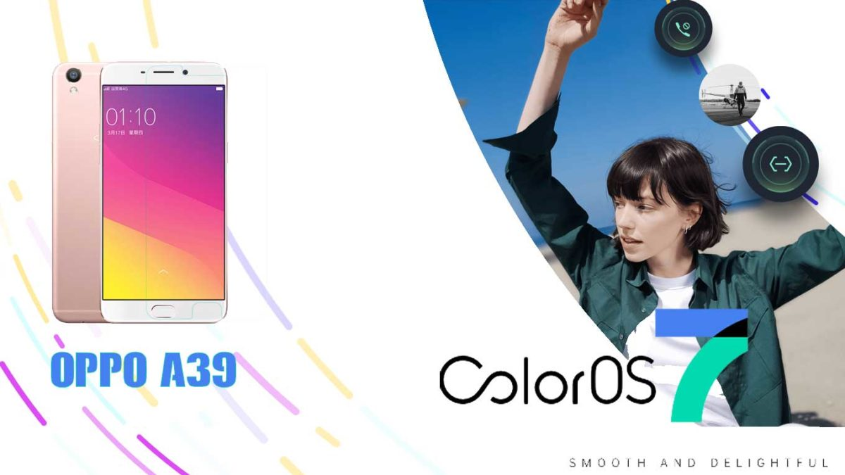 Download and Install Oppo A39 CPH1605 Stock Rom (Firmware, Flash File)