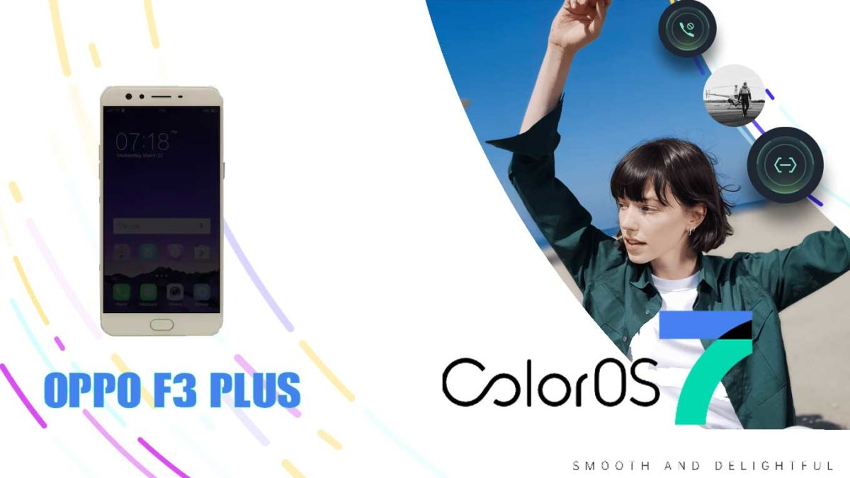 Download and Install Oppo F3 Plus CPH1611 Stock Rom (Firmware, Flash File)