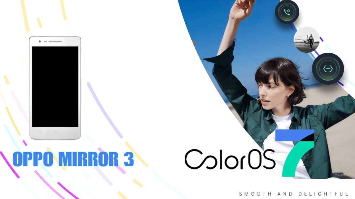 Download and Install Oppo Mirror 3 Stock Rom (Firmware, Flash File)