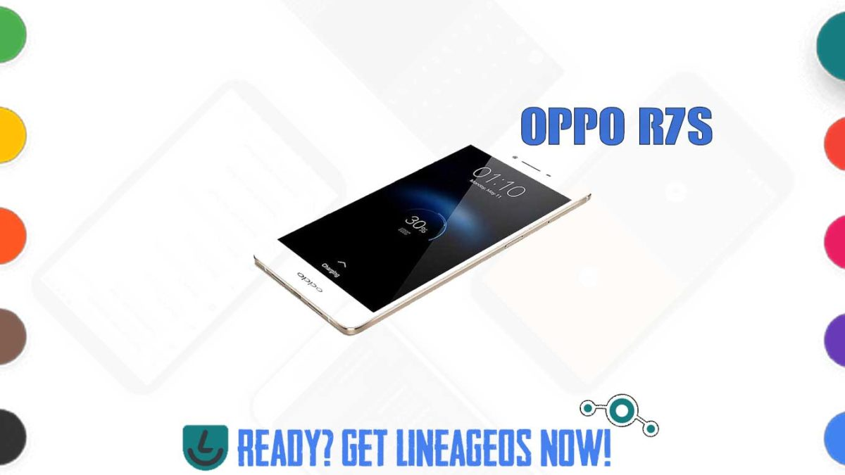 How to Download and Install Lineage OS 17.1 for OPPO R7s (International) (r7sf) [Android 10]