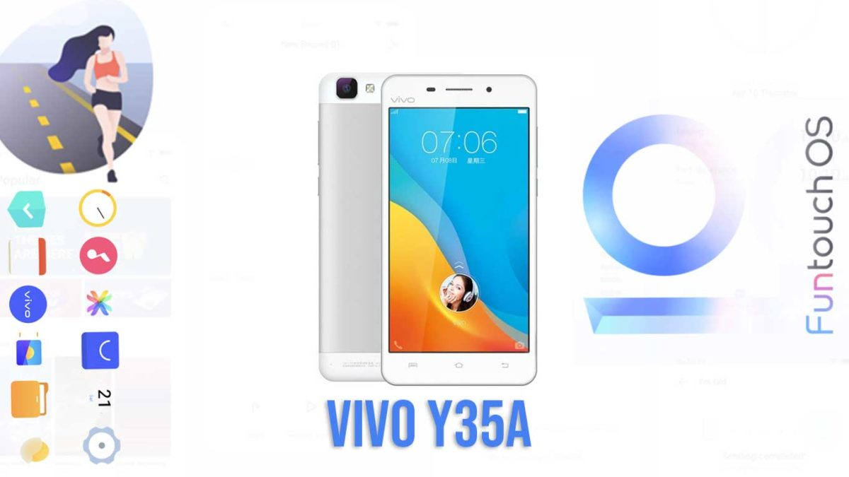 Download and Install Vivo Y35A PD1502A Stock Rom (Firmware, Flash File)