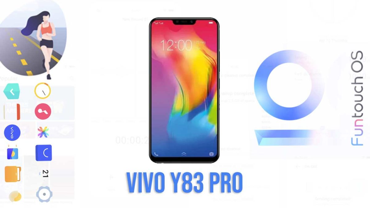 Download and Install Vivo Y83 Pro PD1803F Stock Rom (Firmware, Flash File)