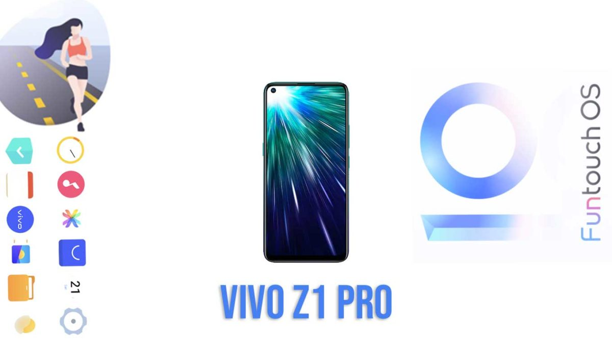 Download and Install Vivo Z1 Pro PD1911F Stock Rom (Firmware, Flash File)