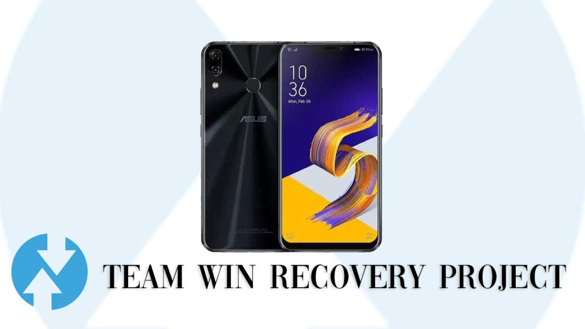 How to Install TWRP Recovery and Root ASUS ZenFone 5z 2018 | Guide