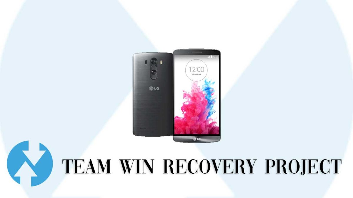How to Install TWRP Recovery and Root LG G3 Sprint | Guide