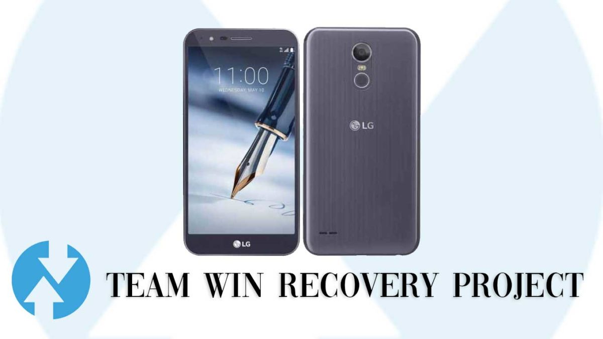 How to Install TWRP Recovery and Root LG Stylo 3 Plus | Guide