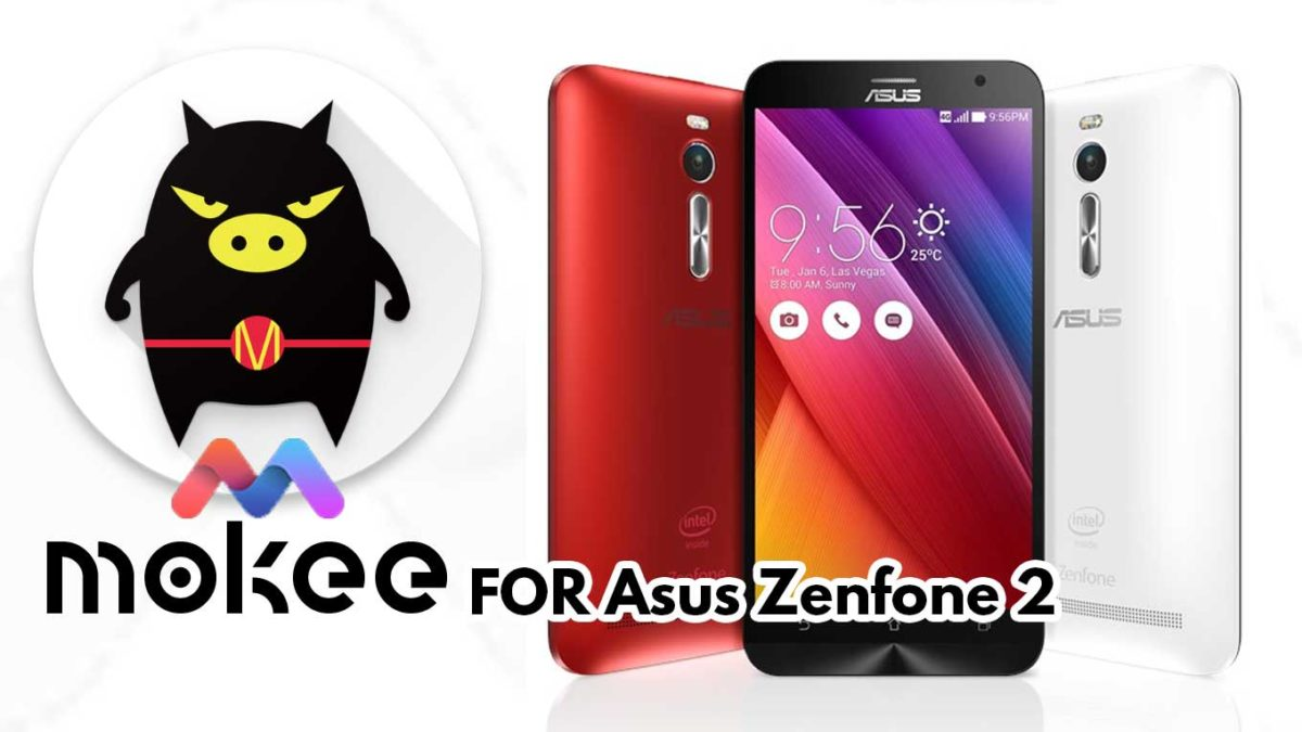 How to Download and Install MoKee OS Android 10 on Asus Zenfone 2 (720p)