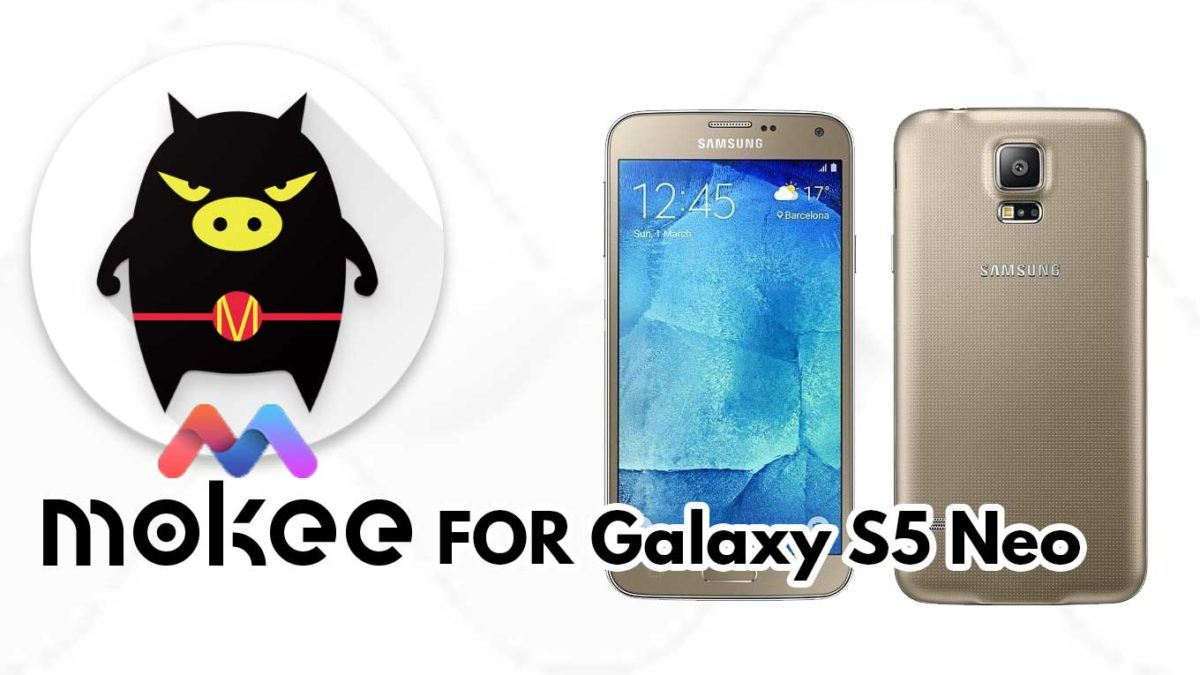 How to Download and Install MoKee OS Android 10 on Samsung Galaxy S5 LTE-A
