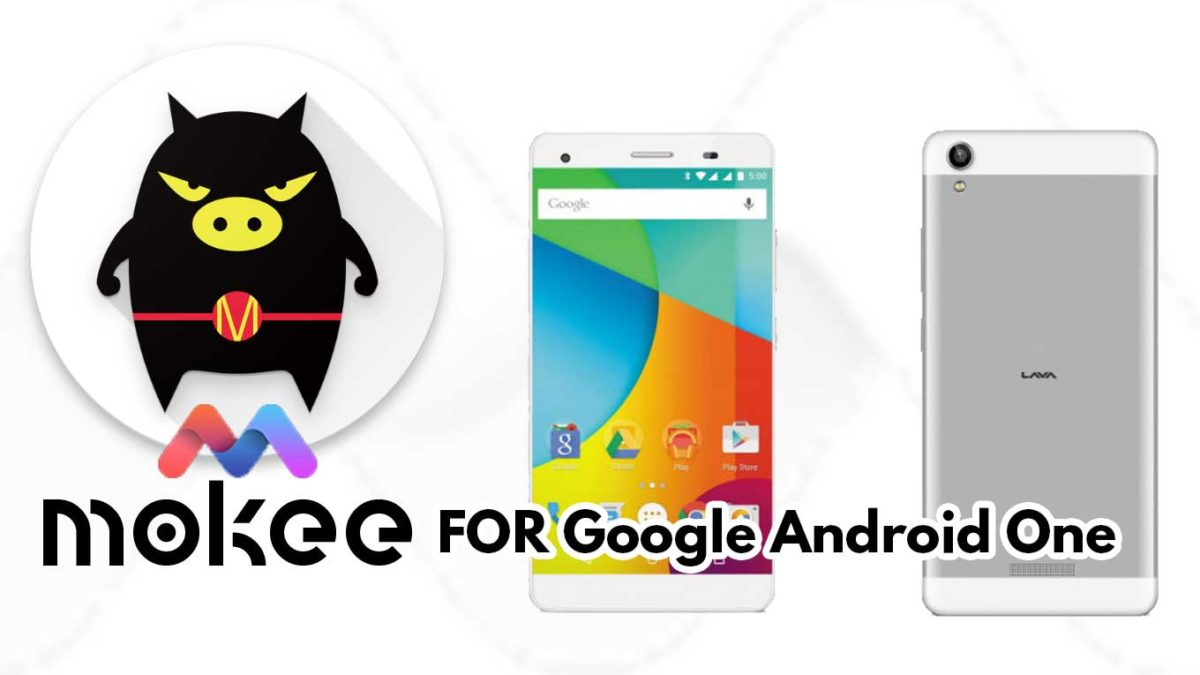 How to Download and Install MoKee OS Android 10 on Google Android One 2nd gen