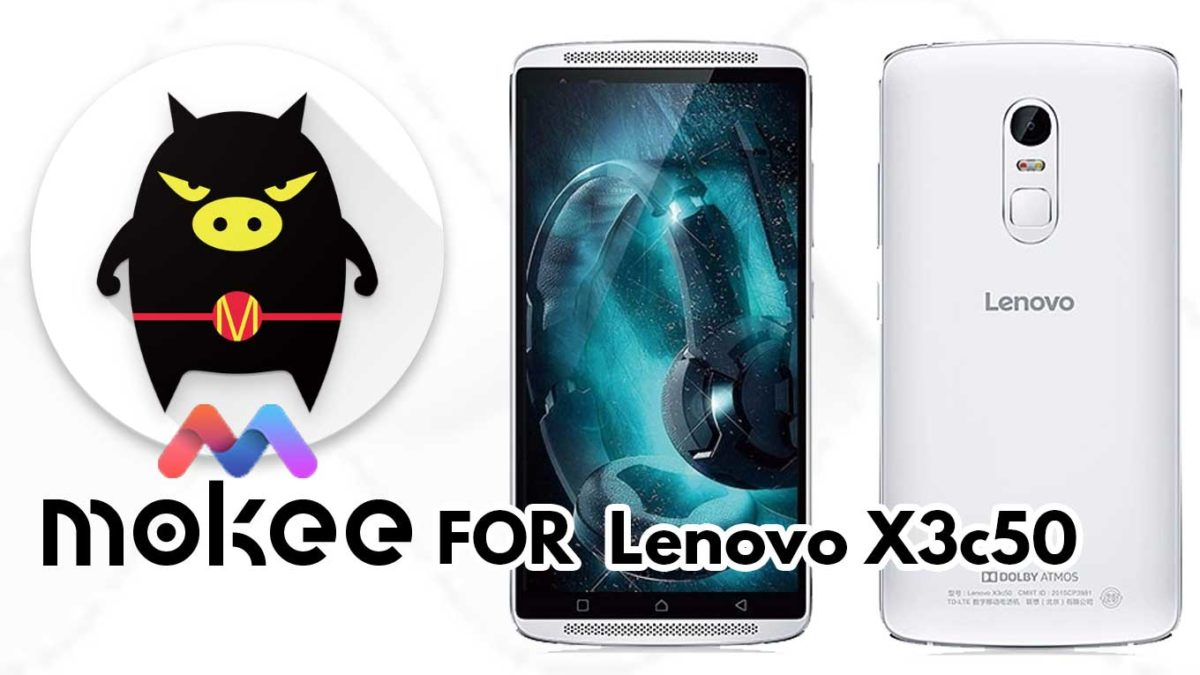 How to Download and Install MoKee OS Android 10 on Lenovo X3c50 / X3c70