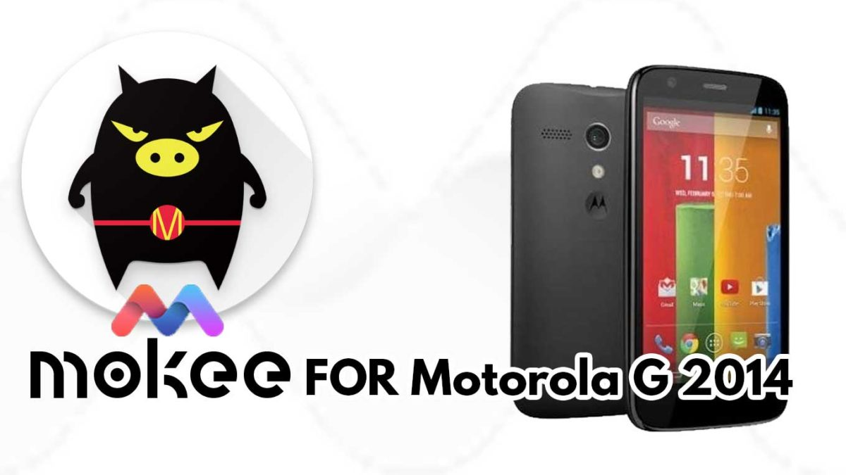 How to Download and Install MoKee OS Android 10 on Motorola G 2014 (Unified)