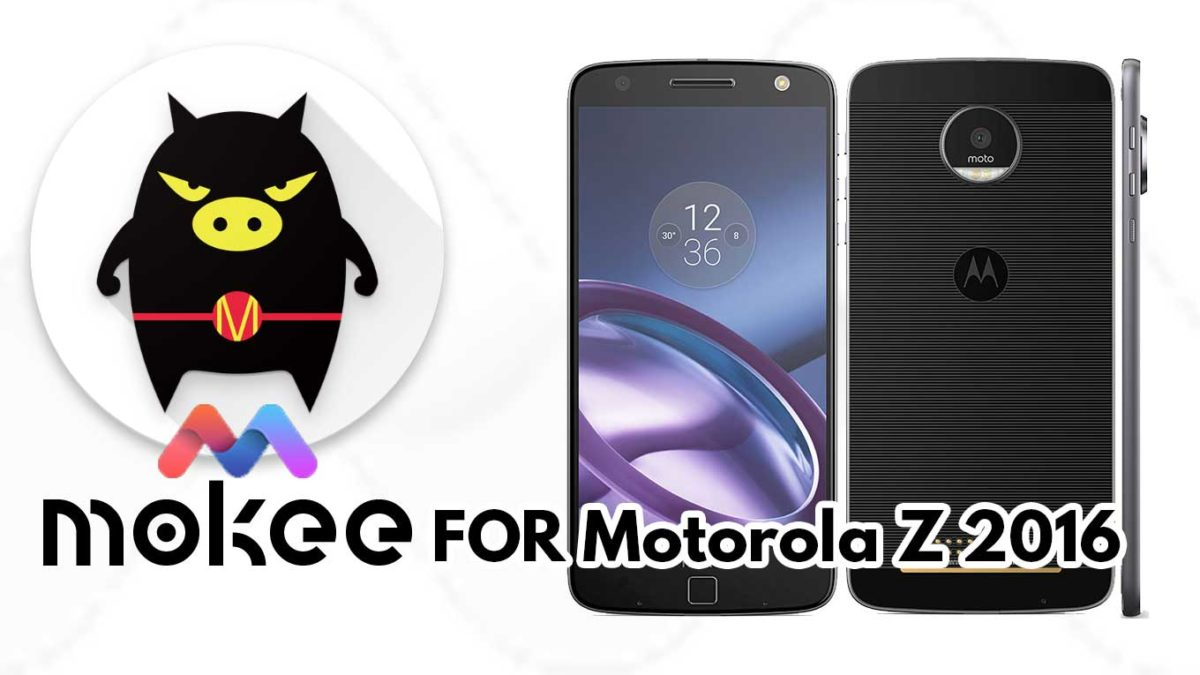How to Download and Install MoKee OS Android 10 on Motorola Z 2016 (Unified)