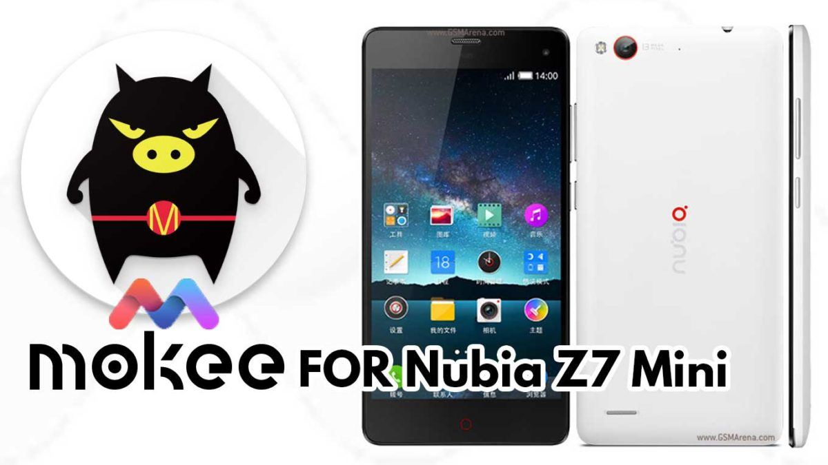 How to Download and Install MoKee OS Android 10 on Nubia Z7 Mini