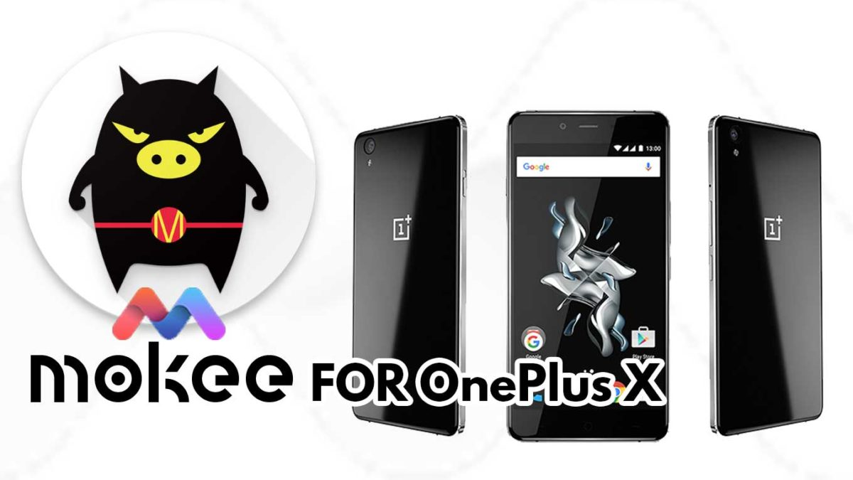 How to Download and Install MoKee OS Android 10 on OnePlus X
