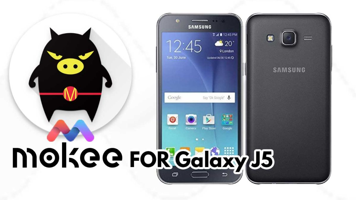 How to Download and Install MoKee OS Android 10 on Samsung Galaxy J5 (J500F / M / G)