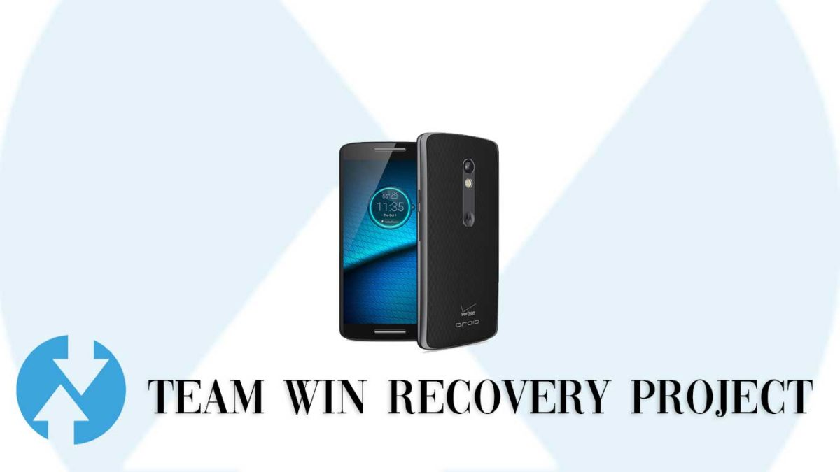 How to Install TWRP Recovery and Root Motorola Moto MAXX | Guide