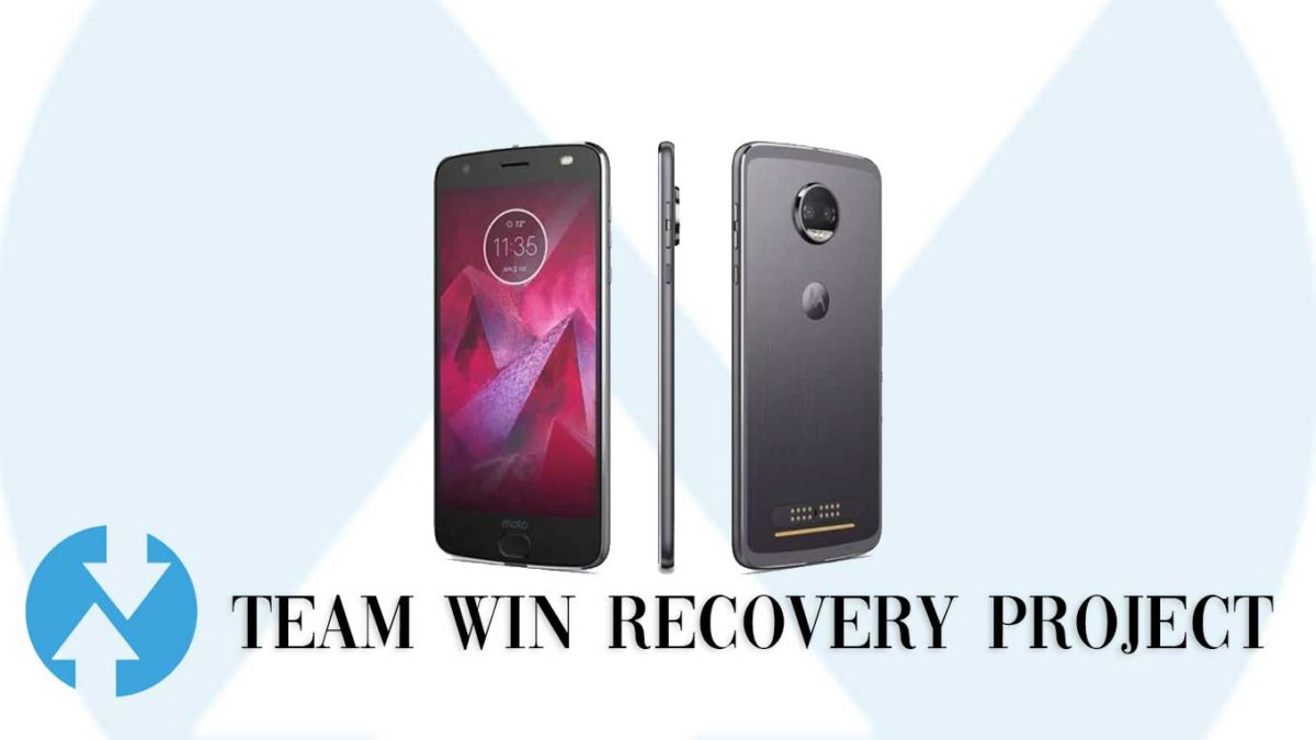 How to Install TWRP Recovery and Root Motorola Moto Z2 Force   Guide