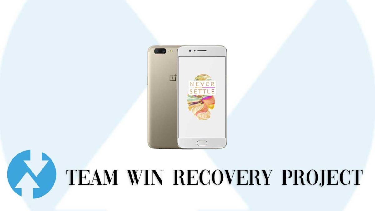 How to Install TWRP Recovery and Root OnePlus 5/5T   Guide