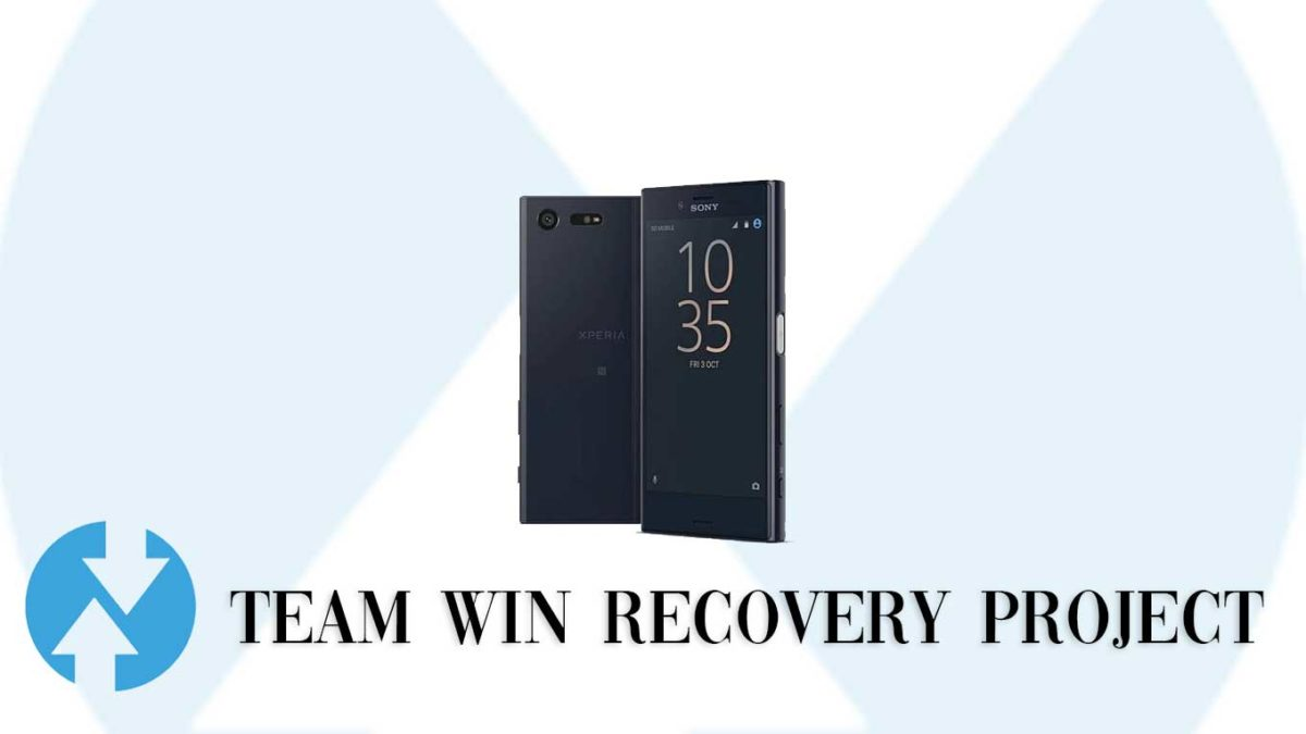 How to Install TWRP Recovery and Root Sony Xperia X Compact | Guide
