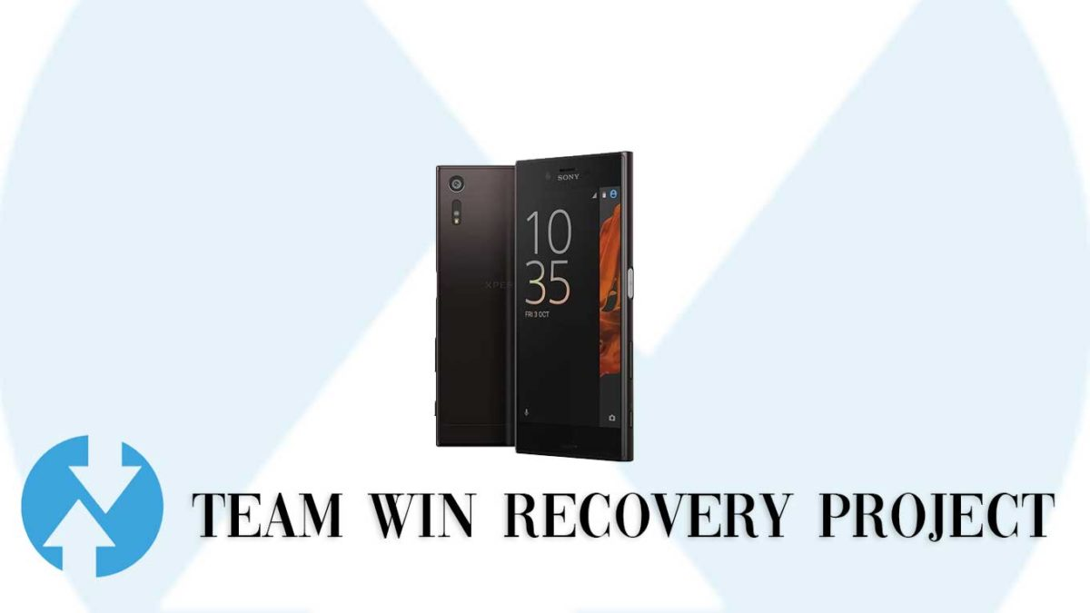 How to Install TWRP Recovery and Root Sony Xperia XZ | Guide
