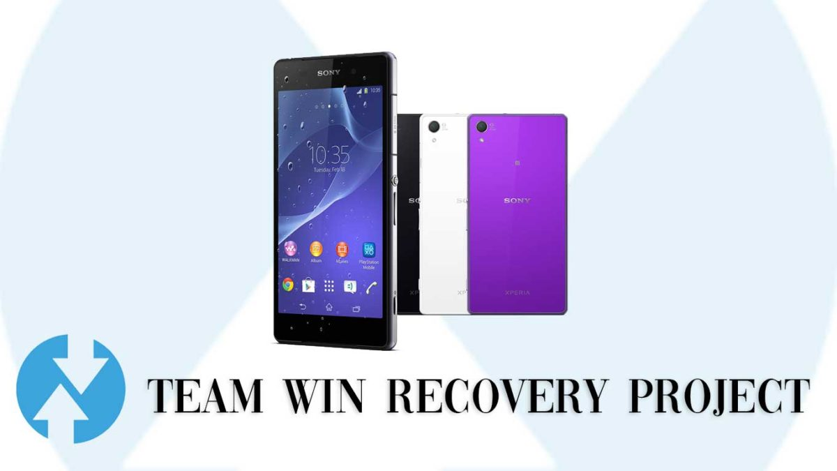 How to Install TWRP Recovery and Root Sony Xperia Z2 | Guide