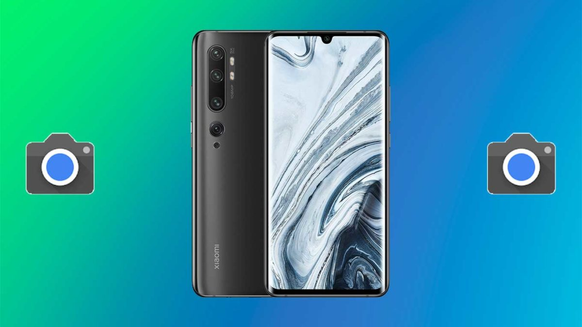 How do I install Google camera on Mi Note 10 [GCam APK]- Google Camera port for Mi Note 10 without root