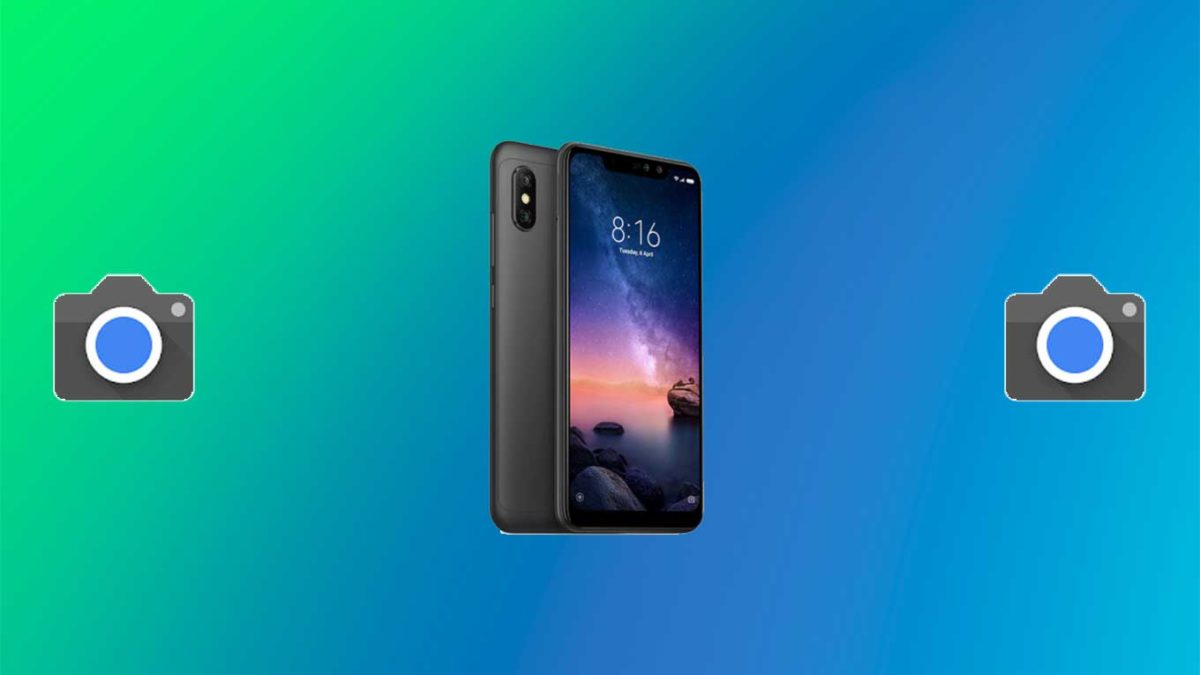 How do I install Google camera on Redmi Note 6 Pro [GCam APK]- Google Camera port for Redmi Note 6 Pro without root