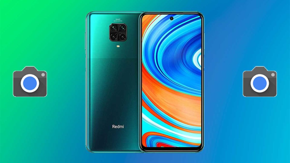 How do I install Google camera on Redmi Note 9 Pro / Max [GCam APK]- Google Camera port for Redmi Note 9 Pro / Max without root